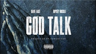 "Dave East - ""God Talk"" ft. Nipsey Hussle (Prod. By Forgotten)"