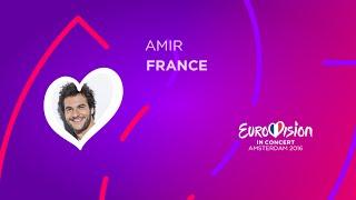 Eurovision In Concert 2016 - Amir - J'ai Cherché (France)