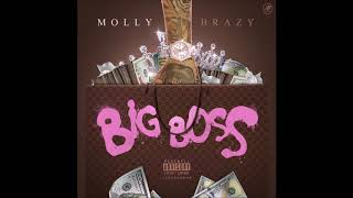 Molly Brazy -   Big Boss  ( audio)
