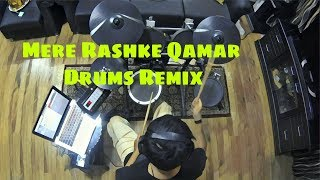 Mere Rashke Qamar - Drum Remix (Parth Saini)