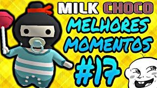 MILK CHOCO   MELHORES MOMENTOS #17