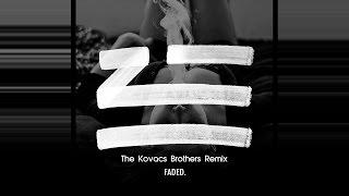 Zhu - Faded (The Kovacs Brothers Remix) Video Edit