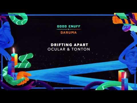 Ocular & Tonton - Drifting Apart
