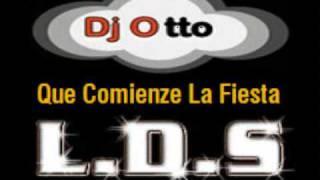 Dj Otto - Que Comienze La Fiesta (3Ball MTY 2010) ft. Parranderoo de Barrio (LDS)