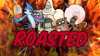 REGULAR SHOW : ROASTED 🔥🔥🔥