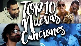 TOP 10 Nuevas Canciones en Español: 09 Febrero 2017