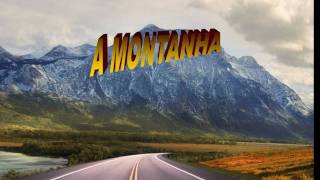 A MONTANHA  -  Roberto Carlos