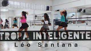 Tropa Inteligente - Léo Santana - Coreografia by: Move Yoourself part. Vanessa Mirella