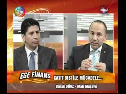 Burak OĞUZ - Ege Tv (24.05.2012) Kayıt Dışı Ekonomi ve İstihdam-1