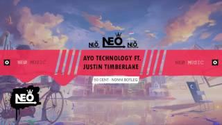 ◆ 50 Cent ( Ayo Technology Ft. Justin Timberlake ) ▶ Nonni Bootleg ◀ NEØ