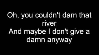 Alice In Chains- Dam that river w/lyrics
