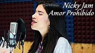 Amor Prohibido - Nicky Jam (Cover Onielys)