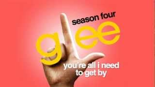 You're All I Need To Get By - Glee Cast [HD FULL STUDIO]