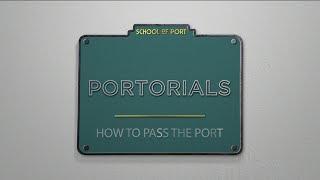 How to pass the port | PORTORIALS
