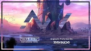 Seven Lions - Slow Dive - Instrumental Cover