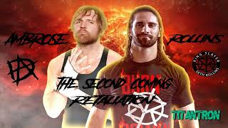 The Second Coming & Retaliation Theme  Song (Seth Rollins & Dean Ambrose)