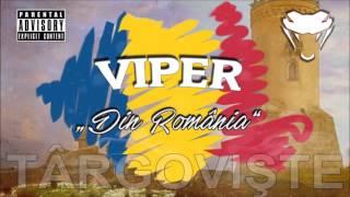 VIPER - DIN ROMANIA (2016)