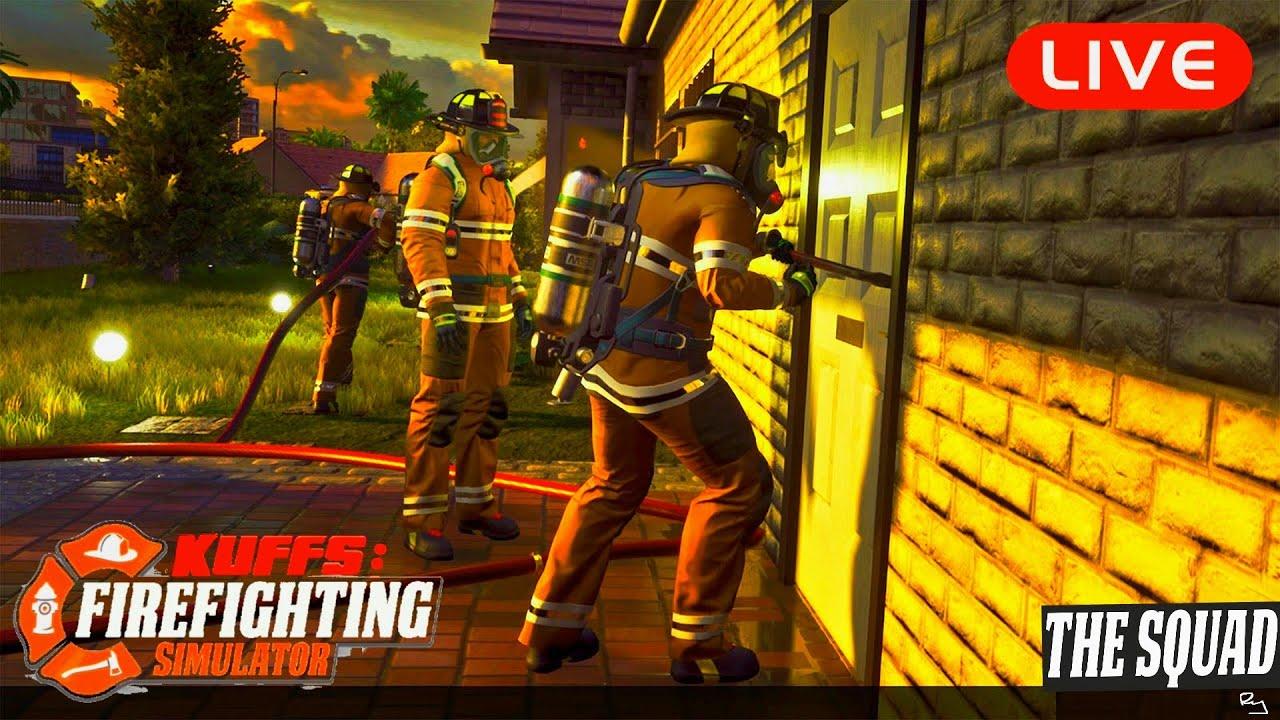 Ry Wilson - LIVE: The Squad Firefighting Simulator Multiplayer (Burnin' Down the House)