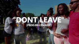 """[FREE] """"Dont Leave"""" Speaker Knockerz/RellyMade Type Beat (Prod. RellyMade)"""