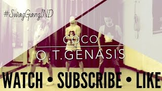 CoCo - O.T. Genasis | Dance Video | Swag Gang Crew