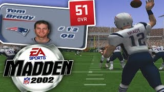 18 Years ago when Tom Brady was a 51 overall in Madden