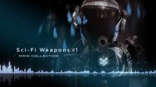 Sci-Fi Weapons -- Sound FX Library -- (Free Updates)