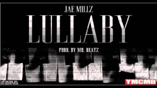 Jae Millz - Lullaby [Official Track]