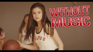 Selena - Without Music - Bad Liar