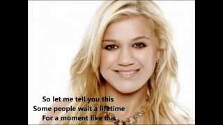 Kelly Clarkson - A moment like this - Lyrics