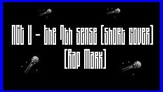 NCT U  - The 7th Sense (Short Cover - Rap Mark)  - Coreba Style