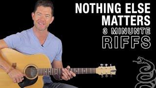 3 Minute Riffs - Nothing Else Matters - Metallica