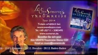 Lex van Someren`s Traumreise Trailer 2014, die kurze Version
