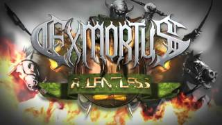 "EXMORTUS - ""Relentless"" official lyric video"