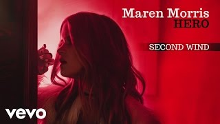 Maren Morris - Second Wind (Audio)