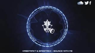 [Dubstep] Habstrakt & Basstrick - Bounce With Me