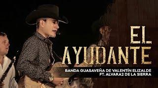 La Banda Del Carro Rojo - Alvara2 de La Sierra FT Banda Guasaveña de Valentin Elizalde  2017