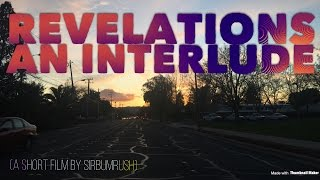 Revelations | An Interlude