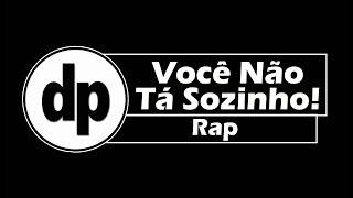 Você Não Tá Sozinho 'Rap' - Música do Projeto Help FJU