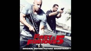 "Fast and Furious 5 ""Rio Heist"" Soundtrack 08"