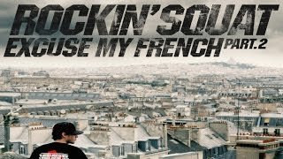 "Rockin' Squat ""Freestyle GMMMB Version"" feat Suprême NTM - Excuse My French, Vol. 2"