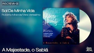 Roberta Miranda - Sol da Minha Vida - A Majestade, O Sabiá - [Áudio Oficial]