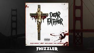 Juliano Santiago x Mozzy x Dropo Bandido - Dear Father (Prod. JuneOnnaBeat) [Thizzler.com Exclusive]
