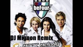 Befour - Magic melody(DJ Mignon Remix)
