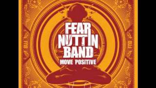 Fear Nuttin Band - Move Positive