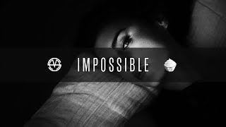 Syxers Music - Impossible (Exclusive Beat)