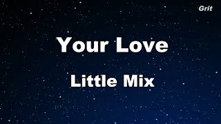 Your Love - Little Mix Karaoke 【No Guide Melody】 Instrumental