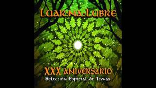 Luar na Lubre - Dun Tempo Para Sempre - Nuevo Arreglo (part. Irene Cerqueiro)