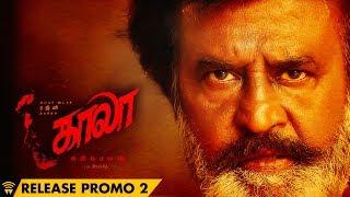 Kaala (Tamil) - Release Promo #2   Movie Releasing on June 7th   Rajinikanth   Pa Ranjith