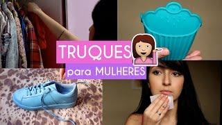 5 (+30) TRUQUES QUE TODA MULHER PRECISA SABER ft. Youtubers