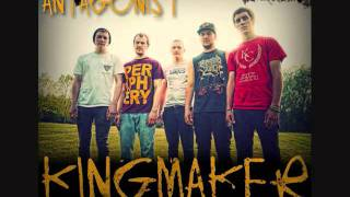 Antagonist - Kingmaker feat. Danny Adams (lyrics in description)